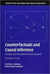 Counterfactuals and Causal Inference: Methods And Principles For Social Research (2e)