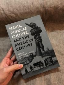 Media, Popular Culture, and the American Century 【英文版】