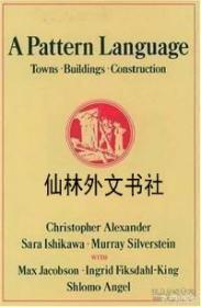 【包邮】A Pattern Language: Towns, Buildings, Construction