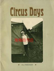 Jill Freedman: Circus Days