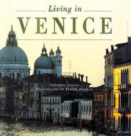 Living In Venice (New Edition)水城威尼斯的生活(新版),英文原版