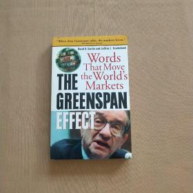 The Greenspan Effect: Words That Move the Worlds Markets 格林斯潘效应(英文原版)