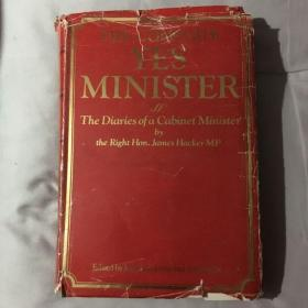 The Complete Yes Minister: The Diaries of a Cabinet Minister by the Right Hon. James Hacker MP 是,大臣 英文原版
