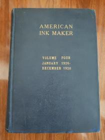 AMERICAN INK MAKER(VOLUME FOUR JANUARY 1926-DECEMBER 1926)