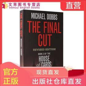 纸牌屋三部曲终章 英文原版 House of Cards Trilogy  Book 3: The Final Cut 第三部 热播美剧同名原著小说 进口 平装