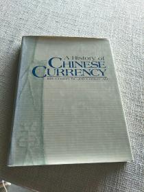 A History of CHINESE CURRNCY(英文版)精装