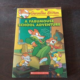 Geronimo Stilton #38: A Fabumouse School Adventure  老鼠记者38:疯狂的学校探险