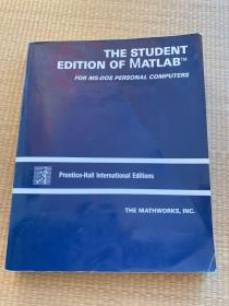 THE STUDENT EDITION OF MATLABTM FOR MS-DOS PERSONAL COMPUTERS (用于Ms_DOS个人计算机的MATLABTM学生版)国际版