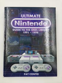 ULTIMATE NINTENDO GUIDE TO THE SNES LIBRARY 1991-1998