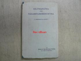 Milindapañha and Nāgasenabhikshusūtra : a comparative study : through Pāli and Chinese sources