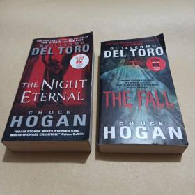 DEL TORO THE NIGHT ETERNAL CHUCK HOGAN+DELTORO THE FALL CHUCK HOGAN(两本合售)
