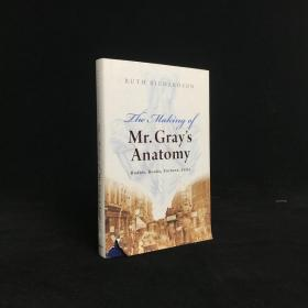 2008年 The Making of Mr. Grays Anatomy by Ruth Richardson 精装