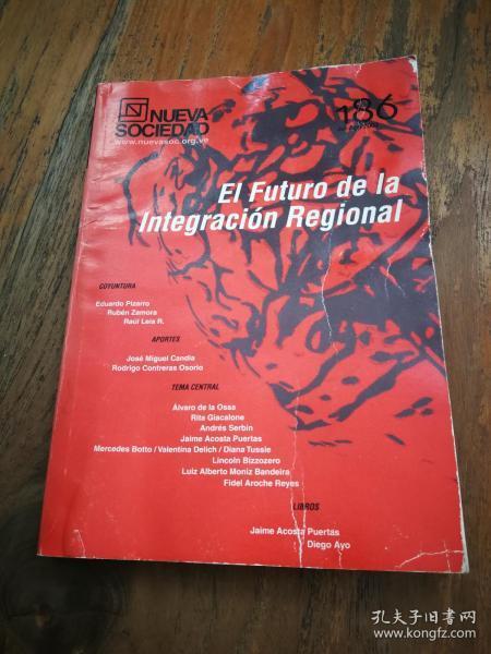 EL FUTURO DE LA INTEGRACIÓN REGIONAL[西班牙原版】