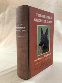 【英文原版】The German Shepherd Dog by Capt.v.Stephanitz 德国牧羊犬 1
