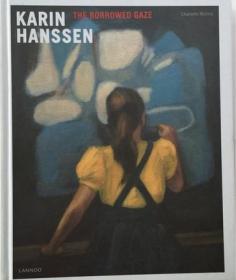 Karin Hanssen: The Borrowed Gaze 当代艺术家卡琳汉森绘画集