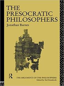 [英文]《前苏格拉底哲学家》(副标题:诸位哲学家们的论证)(修订版)[Jonathan Barnes高评分名著,古希腊哲学研究必备]The Presocratic Philosophers:the Arguments of the Philosophers(Revised edition) [海外发货]
