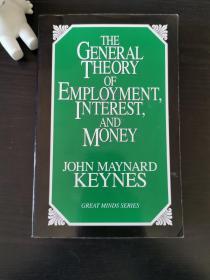 The general theory of employment interest and money(就业利息和货币通论) 英文原版