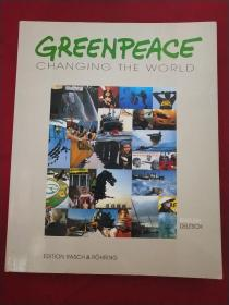 GREENPEACE CGANGING THE WORLD