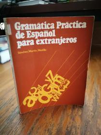 Gramatica Practica De Espanol Para Extranjeros: Grammar Book (Paperback)(西班牙原版)