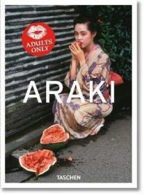 Araki. 40th Anniversary Edition 荒木经惟
