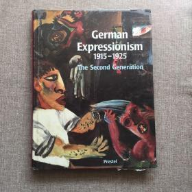 German Expressionism1915——1925The Second Generation德国表现主义1915-1925:第二代 (表现主义绘画史,精装巨册英文原版)