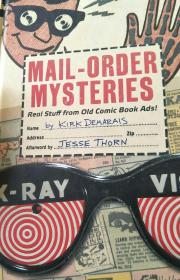 Mall-Order mysteries(real stuff from old comic books Ads)