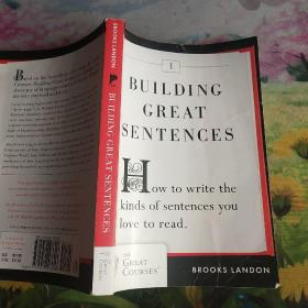 Building Great Sentences:How to Write the Kinds of Sentences You Love to Read