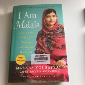 I Am  MalalaHow One Girl Stood Upfor Education andChanged the World