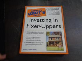 THE COMPLETE IDIOT\S GUIDE TO INVESTING IN FIXER-UPPERS《投资固定资产的傻瓜指南》