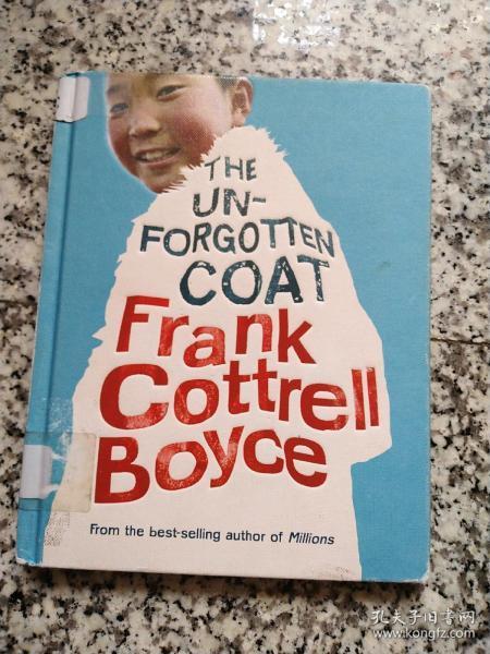 THE UN FORGOTTEN COAT FRANK COTTRELL BOYCE