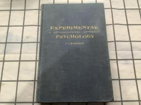 EXPERIMENTAL A METHODOLOGICAL APPROACH PSYCHOLOGY 实验方法论心理学(英文原版书,精装。F.J.McGUIGAN 著)