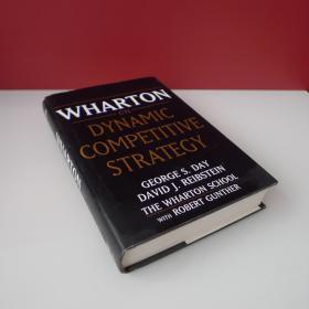 Wharton on Dynamic Competitive Strategy 沃顿学院动态性竞争策略