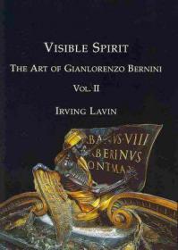 贝尔尼尼的艺术第二卷Visible Spirit: Volume II : The Art of Gian Lorenzo Bernini