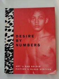 DESIRE BY NUMBERS Nan Goldin