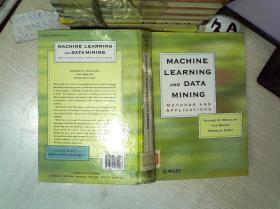 MACHINE LEARNING AND DATA MINING METHODS AND APPLICATIONS 机器学习和数据挖掘方法及应用 16开  02