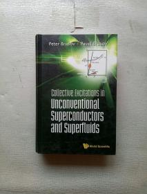 collective ehcitations in unconventional superconductors and supefluids 非常规超导体和超流体中的集体电子引证 (英文原版)