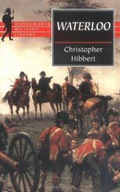 Waterloo滑铁卢,克里斯托弗•希伯特作品,英文原版