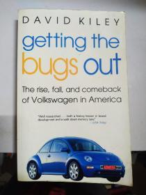Getting the Bugs Out: The Rise, Fall, and Comeback of Volkswagen in America