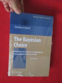 The Bayesian Choice: From Decision-Theoret...    (小16开 )  【详见图】,全新未开封