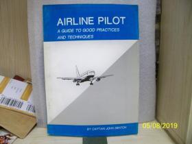 AIRL INE PILOT【航空公司飞行员实践指南和技术】外文原版