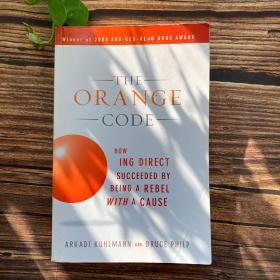 The Orange Code:How ING Direct Succeeded by Being a Rebel with a Cause企业成功逆向行为操作法则