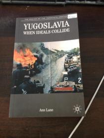 【英文原版】Yugoslavia When Ideals Collide-理想碰撞的南斯拉夫