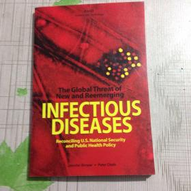 The Global Threat of New and Reemerging Infectious Diseases:Reconciling U.S. National Security and Public Health Policy