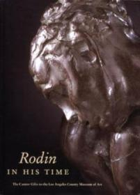 Rodin In His Time: The Cantor Gifts To The Los Angeles County Museum Of Art