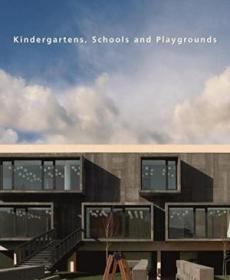 Kindergartens, Schools And Playgrounds