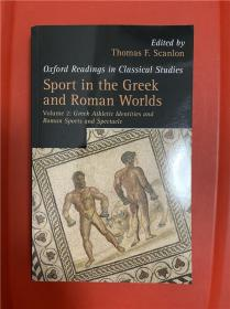 Sport in the Greek and Roman Worlds: Greek Athletic Identities And Roman Sports And Spectacle Volume 2(希腊罗马世界之竞技运动 第2卷)研究文集