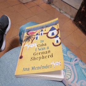 ln Cuba l Was a German Shepherd