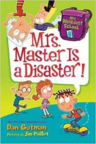 MyWeirdestSchool#8:Mrs.MasterIsaDisaster!