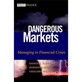 Dangerous Markets: Managing in Financia
