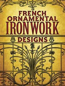 French Ornamental Ironwork Designs
